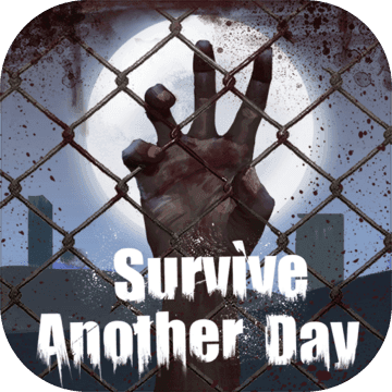 Survive Another Day手游